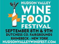 September 8 & 9, 2018 - Hudson Valley Wine & Food Festival, Dutchess Co Fairgrounds, Rhinebeck, NY
